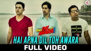 Hai Apna Dil Toh Awara - Title Track - Full Video | Sahil Anand & Niyati Joshi | Nikhil D'Souza