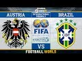 Austria vs Brazil ⚽️ | International Friendly (Pre World Cup) 2018 | 10/06/2018 | FIFA 18