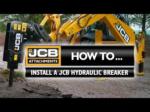JCB Attachments: How to install a JCB Hydraulic Breaker