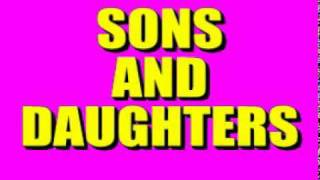 'Sons And Daughters' Theme