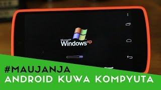 Jinsi ya Kuinstall Windows Kwenye Simu ya Android #Maujanja 53
