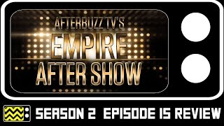 Empire Season 2 Episode 15 Review & After Show | AfterBuzz TV