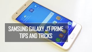 Samsung Galaxy J7 Prime Tips and Tricks | Techniqued