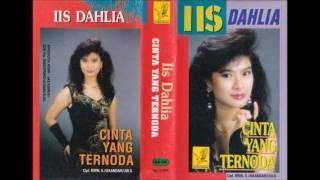 Cinta Yang Ternoda / Iis Dahlia  (original Full)