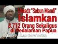 """Download Video Ustadz """"Sabun Mandi"""" Islamkan 3712 Orang Sekaligus di Pedalaman Papua 3GP MP4 FLV"""
