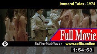 Watch: Immoral Tales (1974) Full Movie Online