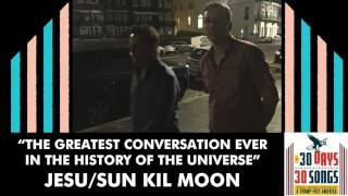 Jesu/Sun Kil Moon - The Greatest Conversation Ever In The History Of The Universe