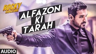 ALFAZON KI TARAH Full Song (Audio) | ROCKY HANDSOME | John Abraham, Shruti Haasan | Ankit Tiwari