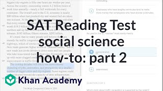 Reading: Social science — How-to Part 2 | Reading & Writing | SAT | Khan Academy