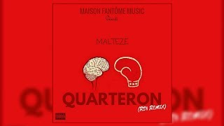 Malteze - Quarteron (RS4 Remix)