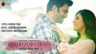 Majbooriyaan - Official Lyrical Video | Indie Music Label | Sony Music India
