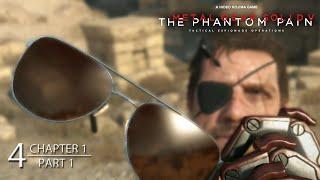 Metal Gear Solid V: Phantom Pain - Chapter 1 REVENGE - Part 1