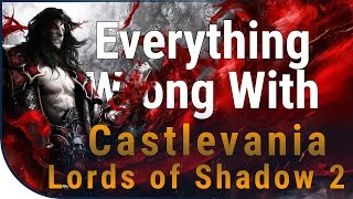 GAME SINS | Everything Wrong With Castlevania: Lords of Shadow 2