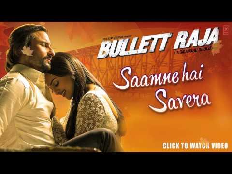 Saamne Hai Savera Full Song (Audio) Bullett Raja | Saif Ali Khan, Sonakshi Sinha