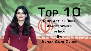 The Top 10 Discriminating Rules Against Women in Iran.