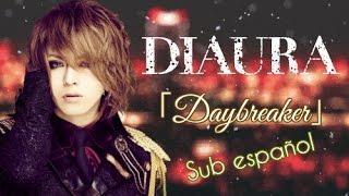 DIAURA - Daybreaker [Sub español]