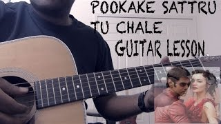 How to play Pookkale Sattru | Tu Chale | Intro Guitar Lesson