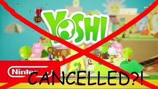 Yoshi (Switch) CANCELLED!?