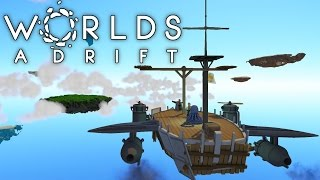 Worlds Adrift - Airships and Grappling Hooks! - Let