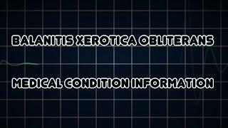 Balanitis xerotica obliterans (Medical Condition)