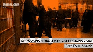 My Four Months as a Private Prison Guard: Part Four