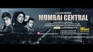 MUMBAI CENTRAL- Movie Trailer