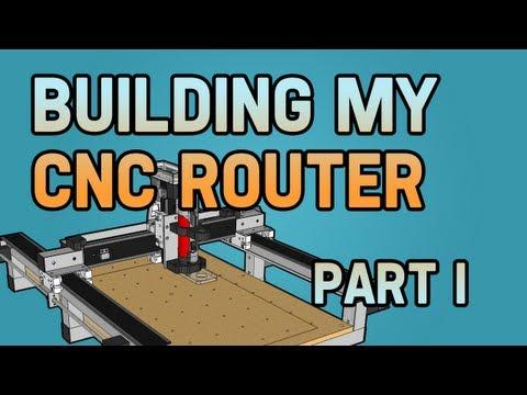 Building my CNC Router Part I
