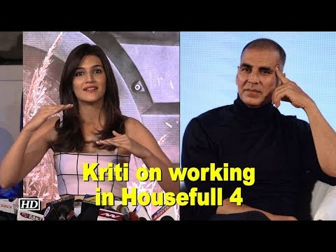 Xxx Mp4 Kriti On Working With Akshay Others In Housefull 4 3gp Sex