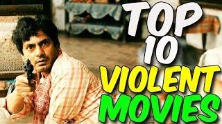 Top 10 best Violent Movies list 2018 | hindi movies list 2017 | new movies list 2017 | media hits