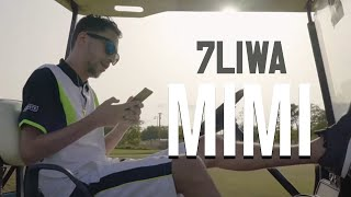 7LIWA - MIMI [Clip Officiel] #WF9