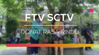 FTV - Donat Rasa Rindu