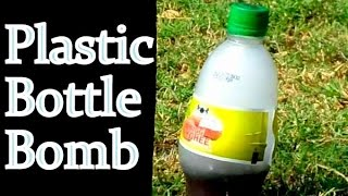 How To Make A Plastic Bottle Bomb | Amazing Science Experiment