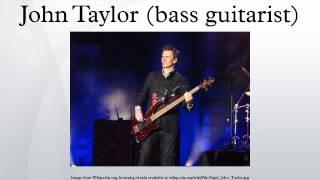 John Taylor (bass guitarist)