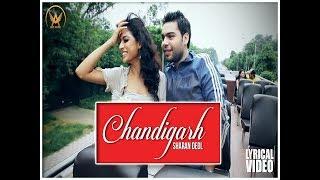 Chandigarh | Sharan Deol | Latest Punjabi Video 2017 | New Punjabi Song 2017