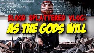 As The Gods Will (2014) - Blood Splattered Vlog (Horror Movie Review)