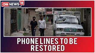 Curbs in Kashmir To Be Lifted In Phases, Landline Services To Resume Soon
