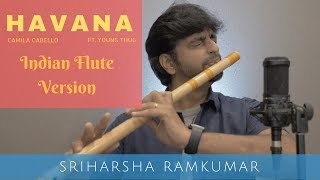 Havana - Camila Cabello - Indian Flute Version