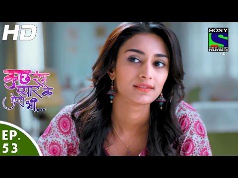 Kuch Rang Pyar Ke Aise Bhi - कुछ रंग प्यार के ऐसे भी - Episode 53 - 12th May, 2016