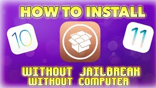 HOW TO INSTALL CYDIA WITHOUT JAILBREAK OR COMPUTER ON IOS 10/11
