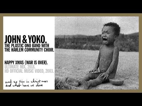 Happy Xmas (War Is Over) - John & Yoko, The Plastic Ono Band with The Harlem Community Choir