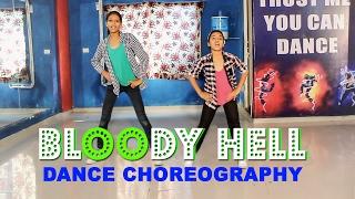 Bloody Hell | Dance | Rangoon # Easy step # Vicky Patel Choreography | INDIA