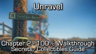 Unravel - Chapter 2 100% Walkthrough - All Secrets & Collectibles / Eagle Eye Achievement/Trophy