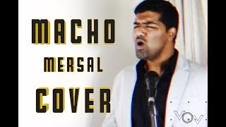 Mersal - Macho Song | Cover | Venkat | A.R.Rahman | Sid Sriram | Swetha Mohan | Atlee | Vijay
