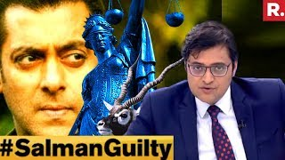 Salman Khan A Convict Or A Victim? #SalmanGuilty   The Debate With Arnab Goswami