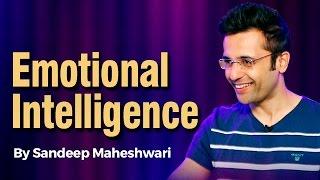Emotional Intelligence - By Sandeep Maheshwari I Hindi