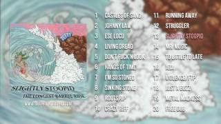 Slightly Stoopid - The Longest Barrel Ride (Full Album)