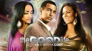 """Which Life Will He Choose? - """"The Good Life"""" - Full Free Movie"""