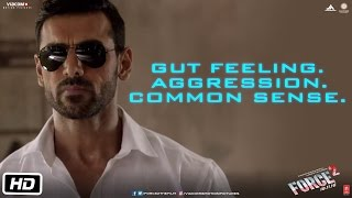 Gut Feeling. Aggression. Common Sense. | Force 2 | Dialogue Promo | John Abraham | Tahir Raj Bhasin