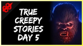 2 True Scary Horror Stories (Day 5)