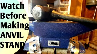 Don't Make an Anvil Stand Before Watching This Video